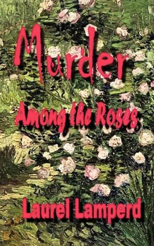 Murder Among the Roses (Paperback)