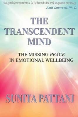 The Transcendent Mind: The Missing Peace in Emotional Wellbeing (Paperback)