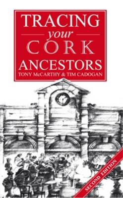 Tracing Your Cork Ancestors (Paperback)