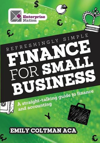 Refreshingly Simple Finance for Small Business: A straight-talking guide to finance and accounting - Business Bites (Paperback)