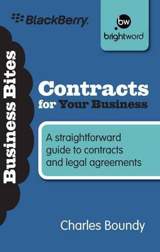 Contracts for Your Business: A straightforward guide to contracts and legal agreements - Business Bitesize (Paperback)