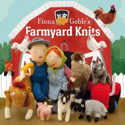 Fiona Goble's Farmyard Knits (Paperback)