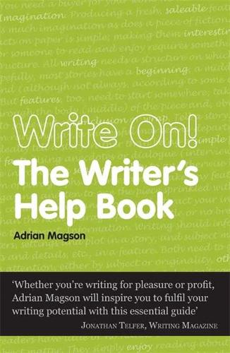 Write On: The Writer's Help Book - Secrets to Success (Paperback)
