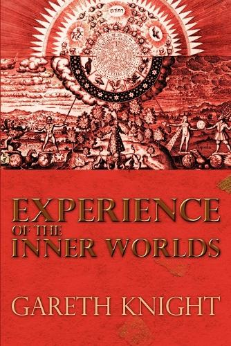 Experience of the Inner Worlds (Paperback)