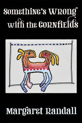 Something's Wrong with the Cornfields (Paperback)