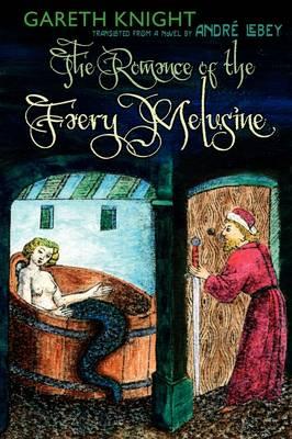 The Romance of the Faery Melusine (Paperback)