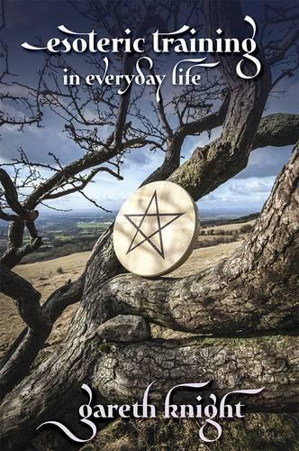 Esoteric Training in Everyday Life (Paperback)