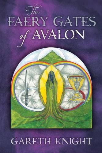 The Faery Gates of Avalon (Paperback)