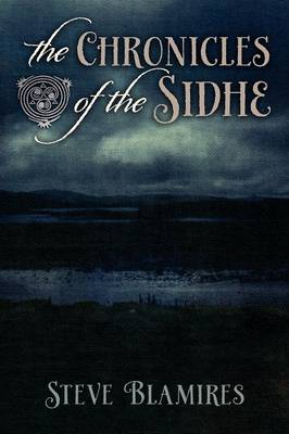 The Chronicles of the Sidhe (Paperback)