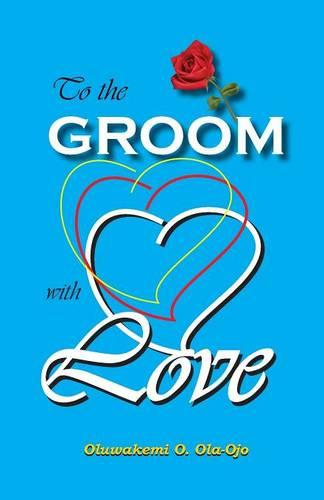 To the Groom with Love (Paperback)
