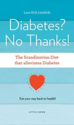 Diabetes, No Thanks! - Scandinavian Diet (Paperback)