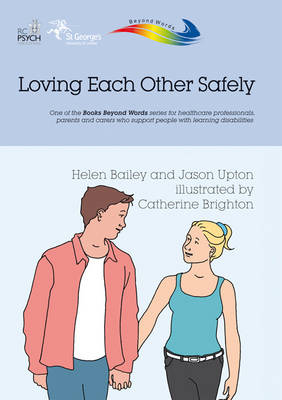 Loving Each Other Safely - Books Beyond Words (Paperback)
