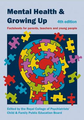 Mental Health and Growing Up: Factsheets for Parents, Teachers and Young People (Spiral bound)