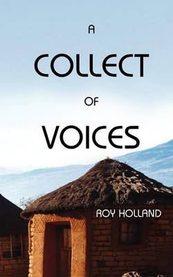 A Collect of Voices (Paperback)