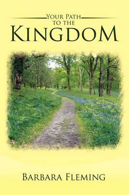 Your Path to the Kingdom (Paperback)