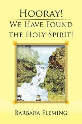 Hooray! We Have Found the Holy Spirit! (Paperback)