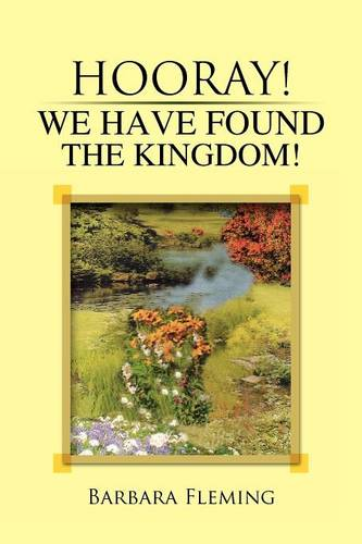 Hooray! We Have Found the Kingdom! (Paperback)