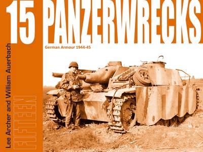 Panzerwrecks 15: German Armour 1944-45 (Paperback)