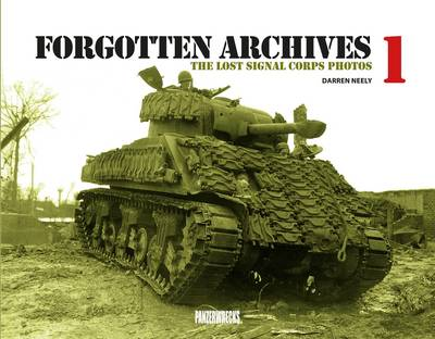 Forgotten Archives: The Lost Signal Corps Photos: 1 (Hardback)