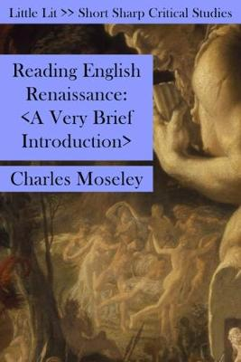 Reading English Renaissance: A Very Brief Introduction - Little Lits (Paperback)