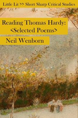 Reading Thomas Hardy: Selected Poems - Little Lits (Paperback)