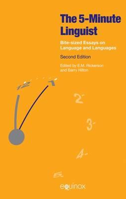 The Five-Minute Linguist: Bite-Sized Essays on Language and Languages (Hardback)