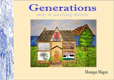 Generations: Art: A Uniting Factor (Paperback)