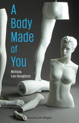 A Body Made of You (Paperback)