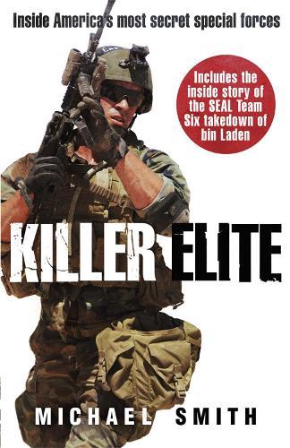 Killer Elite: America's Most Secret Soldiers (Paperback)