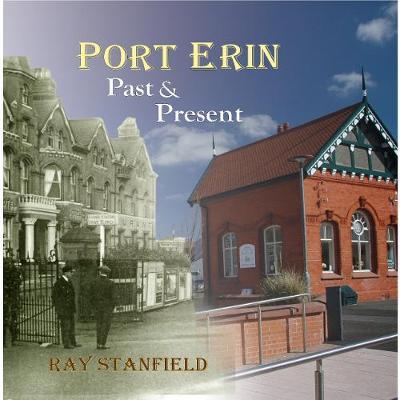 Port Erin; past & present (Paperback)