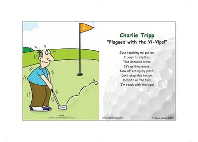 """Charlie Tripp """"Plagued with the Yi-yips!"""" - Back 9 Edition (Poster)"""