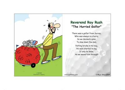 """Reverend Roy Rush """"The Hurried Golfer"""" - Back 9 Edition (Poster)"""