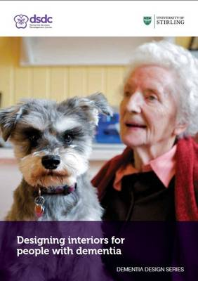 Designing Interiors for People with Dementia (Paperback)