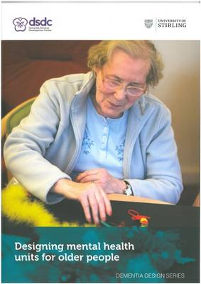 Designing Mental Health Units for Older People (Paperback)