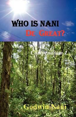 Who Is Nani De Great? (Paperback)