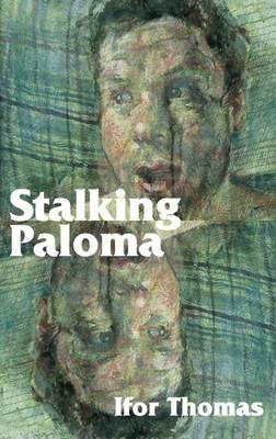 Stalking Paloma (Paperback)