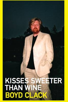 Kisses Sweeter Than Wine (Paperback)