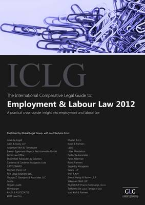 The International Comparative Legal Guide to Employment and Labour Law 2012 - International Comparative Legal Guide Series (Paperback)