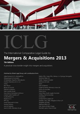 The International Comparative Legal Guide to: Mergers & Acquisitions 2013 - The International Comparative Legal Guide Series (Paperback)
