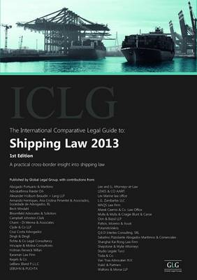 The International Comparative Legal Guide to: Shipping Law 2013 - The International Comparative Legal Guide Series (Paperback)
