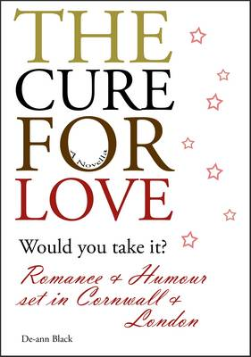 The Cure For Love (Paperback)