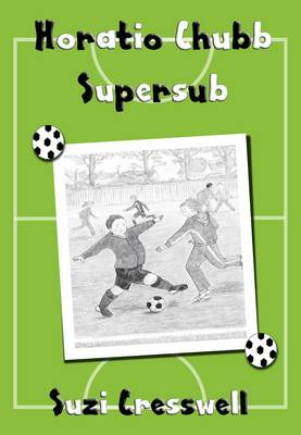 Horatio Chubb: Supersub (Paperback)