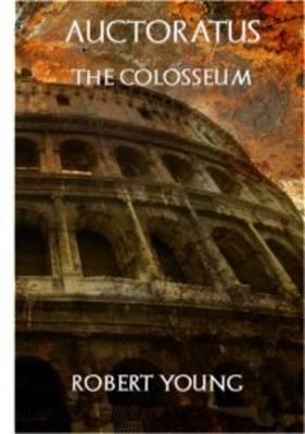 Auctoratus: The Colosseum (Paperback)