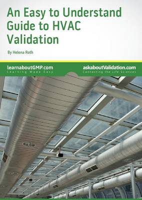 An Easy to Understand Guide to HVAC Validation - Premier Validation's - An Easy to Understand Guide (Paperback)