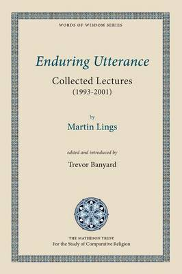 Enduring Utterance: Collected Lectures (1993-2001) - Words of Wisdom 1 (Paperback)