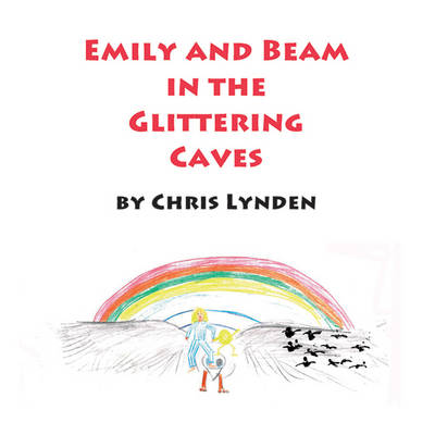Emily and Beam in the Glittering Caves (Paperback)