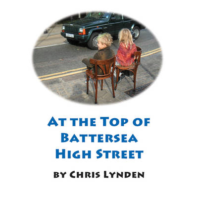 At the Top of Battersea High Streeet (Paperback)