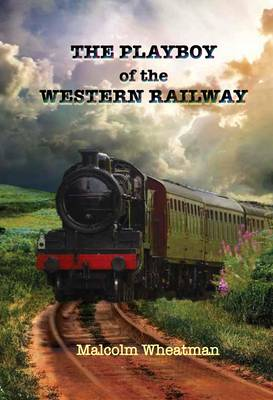 The Playboy of the Western Railway (Paperback)