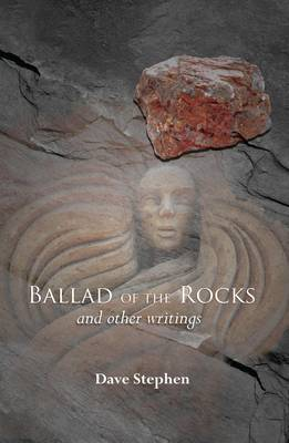The Ballad of the Rocks: And Other Writings (Paperback)