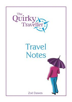 The Quirky Traveller: Travel Notes (Spiral bound)